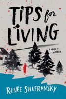 Tips for living : a novel of suspense