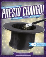 Presto chango! : tricks for skilled magicians