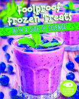 Foolproof frozen treats with a side of science : an augmented recipe science experience