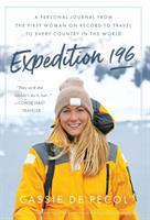 Expedition 196 : a personal journal from the first woman on record to travel to every country in the world
