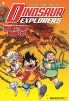 Dinosaur explorers. #1, Prehistoric pioneers