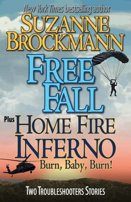 Free fall; and, Home fire inferno (Burn, baby, burn) : two Troubleshooters stories