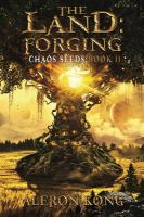 The land : forging