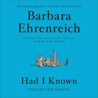 Had I known : collected essays