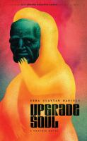 Upgrade soul : a graphic novel