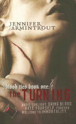Blood Ties. Book One. The Turning