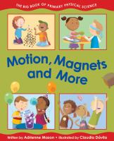 Motion, Magnets, and More