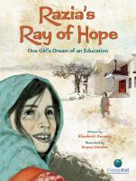 Razia's ray of hope : one girl's dream of an education