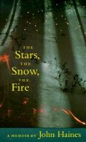 The Stars, the Snow, the Fire