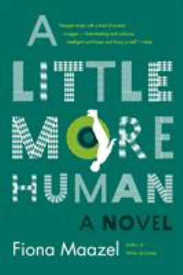A little more human :