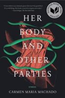 Her body and other parties : stories [book club set]