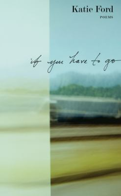 If You Have to Go