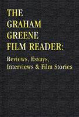 The Graham Greene film reader : reviews, essays, interviews & film stories