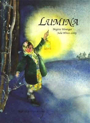 Lumina : a story for the dark time of the year