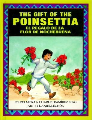 The gift of the poinsettia = El regalo de la flor de nochebuena