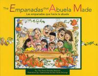 The empanadas that abuela made = Las empanadas que hacía la abuela