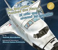 The boy who touched the stars = by Herna´ndez, Jose´ M.,