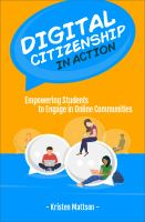Digital citizenship in action : empowering students to engage in online communities