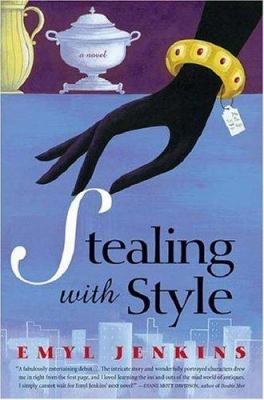 Stealing with style : a novel