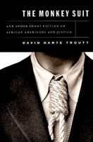 The Monkey Suit and Other Short Fiction on African Americans and Justice