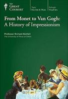 From Monet to Van Gogh a History of Impressionism