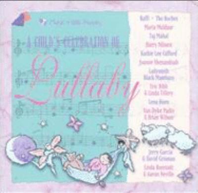 A Child's Celebration of Lullaby