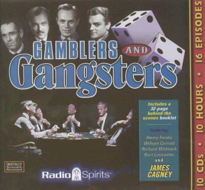 Gamblers and gangsters.
