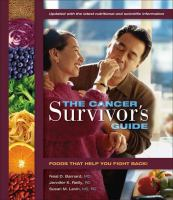 The cancer survivor's guide : foods that help you fight back