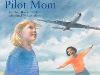 Pilot mom