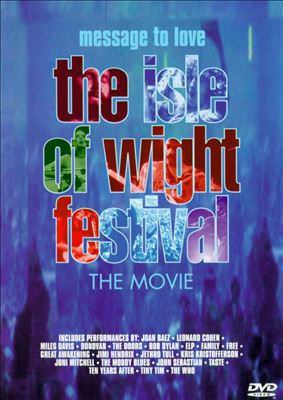 Message to love : the Isle of Wight Festival : the movie