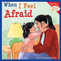 When I feel afraid