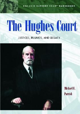 The Hughes Court