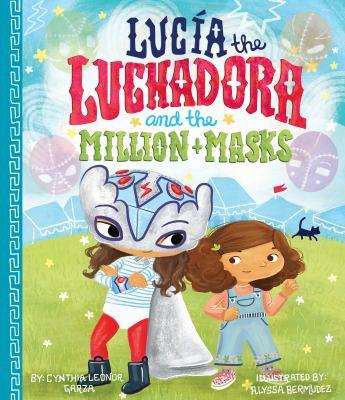 Lucía the luchadora and the million masks