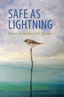 Safe as lightning : poems