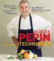 Jacques Pépin's New Complete Techniques
