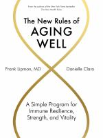 The new rules of aging well : by Lipman, Frank,