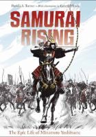 Samurai rising : the epic life of Minamoto Yoshitsune