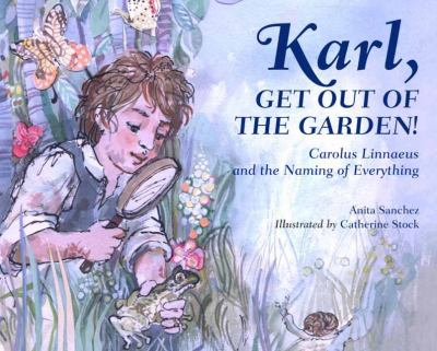 Karl, get out of the garden! : Carolus Linnaeus and the naming of