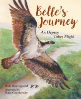 Belle's journey : an osprey takes flight