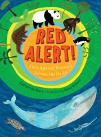 Red alert! : endangered animals around the world