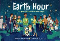 Earth hour : by Heffernan, Nanette,