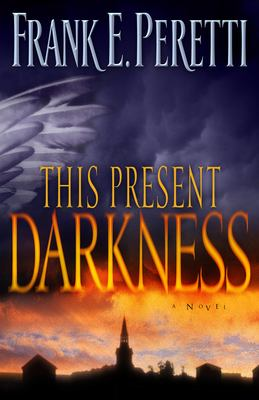 This present darkness by Peretti, Frank E.