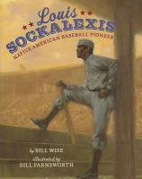 Louis Sockalexis :  Native American baseball pioneer