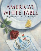 America's white table by Raven, Margot Theis.