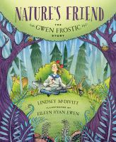 Nature's friend : the Gwen Frostic story