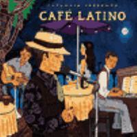 Putumayo presents Café Latino