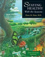 Staying healthy with the seasons = [Ssu chi chien kang fa]