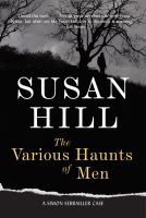 The various haunts of men : a Simon Serrailler mystery