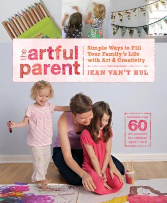 The artful parent :