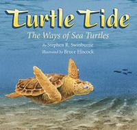 Turtle tide : the ways of sea turtles